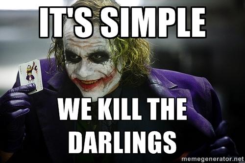 #murderyourdarlings